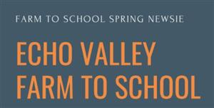 Echo Valley Farm to School